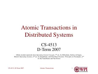 Atomic Transactions in Distributed Systems