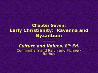 Chapter Seven: Early Christianity:  Ravenna and Byzantium