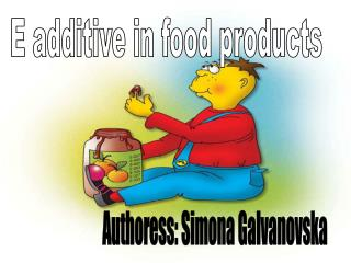 E additive in food products