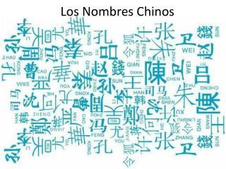 Los Nombres Chinos