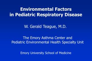Environmental Factors in Pediatric Respiratory Disease