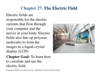 Chapter 27.  The Electric Field