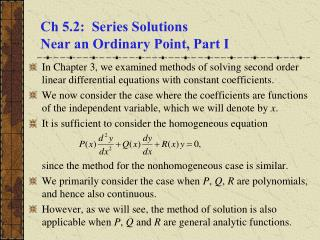 Ch 5.2:  Series Solutions  Near an Ordinary Point, Part I