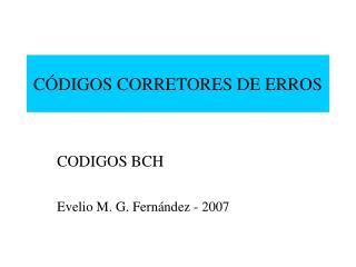 CÓDIGOS CORRETORES DE ERROS