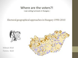 Electoral geographical approaches in Hungary 1990-2010