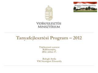 Tanyafejleszt�si Program � 2012