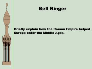 Briefly explain how the Roman Empire helped Europe enter the Middle Ages.
