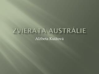 Zvieratá Austrálie