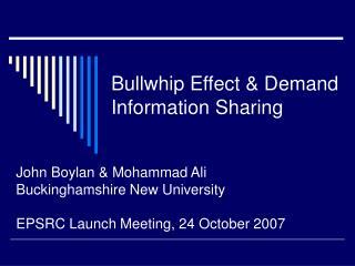 Bullwhip Effect & Demand Information Sharing