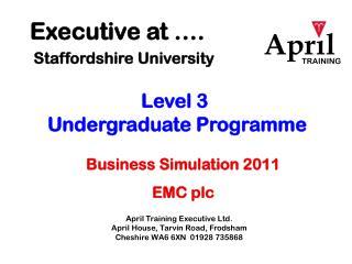Executive at ….  Staffordshire University