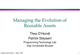 Managing the Evolution of Reusable Assets