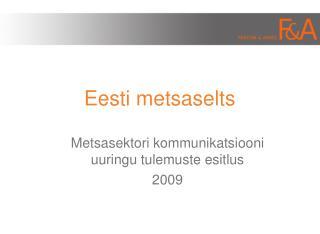 Eesti metsaselts