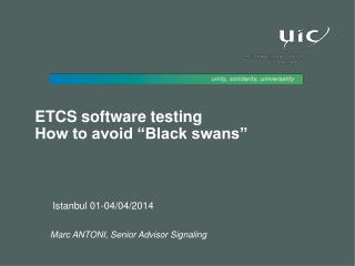 "ETCS software testing  How to avoid ""Black swans"""