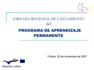 JORNADA REGIONAL DE LANZAMIENTO del PROGRAMA DE APRENDIZAJE PERMANENTE