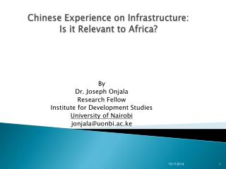 Chinese Experience on Infrastructure:  Is it Relevant to Africa?