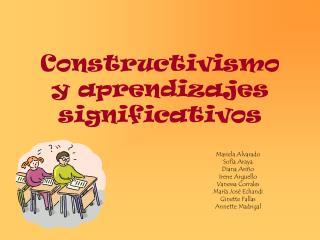 Constructivismo y aprendizajes significativos