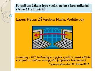Fotoalbum žáka a jeho využití nejen v komunikační  výchově 2. stupně ZŠ
