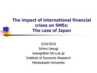 The impact of international financial crises on SMEs:  The case of Japan