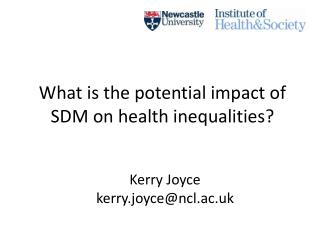 What  is  the potential  impact  of SDM on health inequalities ?