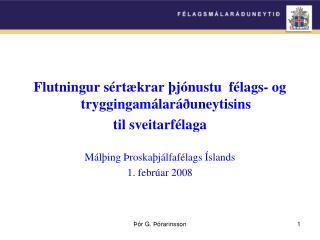 Flutningur sértækrar þjónustu  félags- og tryggingamálaráðuneytisins   til sveitarfélaga