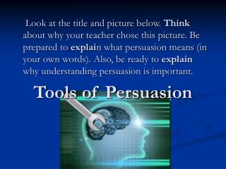 Tools of Persuasion