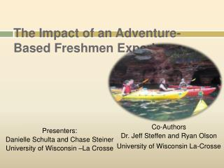 The Impact of an Adventure-Based Freshmen Experience