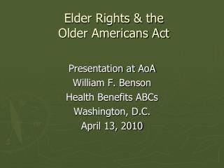Elder Rights & the  Older Americans Act