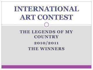 INTERNATIONAL ART CONTEST