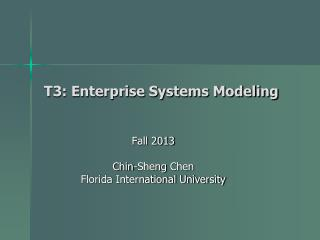 T3: Enterprise Systems Modeling