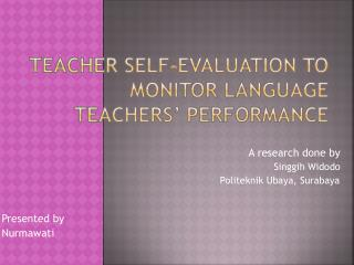 TEACHER SELF-EVALUATION TO MONITOR LANGUAGE TEACHERS' PERFORMANCE