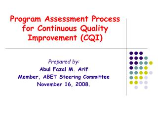 Program Assessment Process for Continuous Quality Improvement (CQI)
