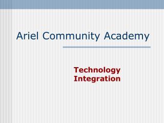 Ariel Community Academy