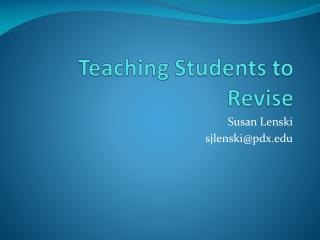 Teaching Students to Revise