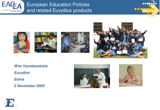 European Education Policies and related Eurydice products
