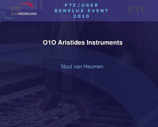 O1O Aristides Instruments