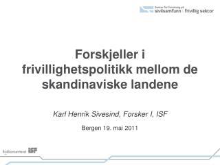 Forskjeller i frivillighetspolitikk mellom de skandinaviske landene