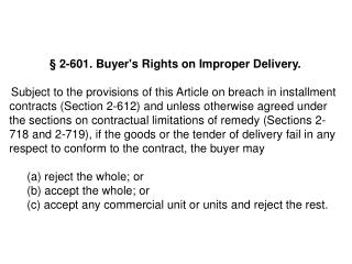 § 2-601. Buyer's Rights on Improper Delivery.