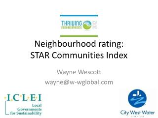 Neighbourhood  rating:  STAR Communities Index