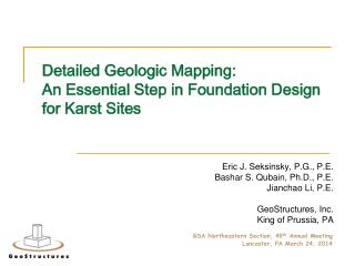 Detailed Geologic Mapping:  An Essential Step in Foundation Design for Karst Sites