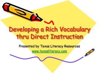 Developing a Rich Vocabulary thru Direct Instruction