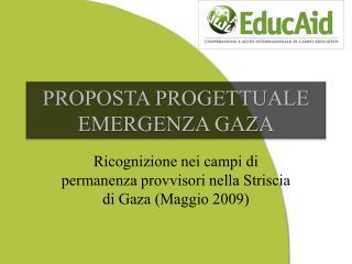 PROPOSTA PROGETTUALE EMERGENZA GAZA