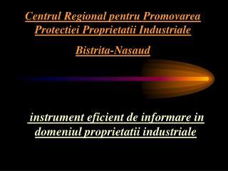 instrument eficient de informare  i n domeniul proprietatii industriale