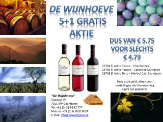 26704 El Arino Blanco  - Chardonnay 26706 El Arino Rosado – Cabernet Sauvignon