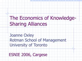 The Economics of Knowledge-Sharing Alliances