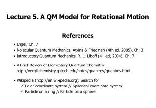 Lecture 5. A QM Model for Rotational Motion
