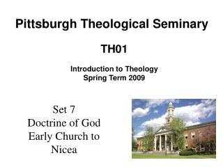 Set 7 Doctrine of God Early Church to Nicea
