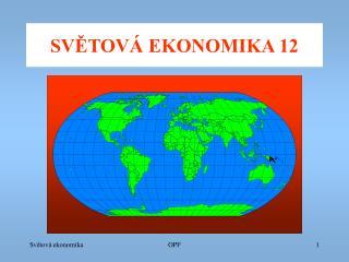 SV?TOV� EKONOMIKA 12
