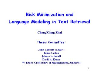 Risk Minimization and  Language Modeling in Text Retrieval