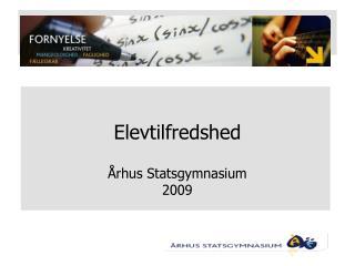 Elevtilfredshed Århus Statsgymnasium 2009