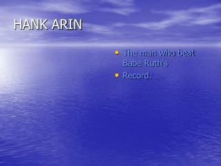 HANK ARIN